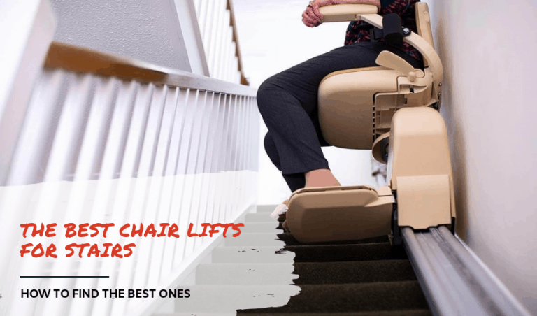 The Best Chair Lifts for Stairs – Find the Right One for You!