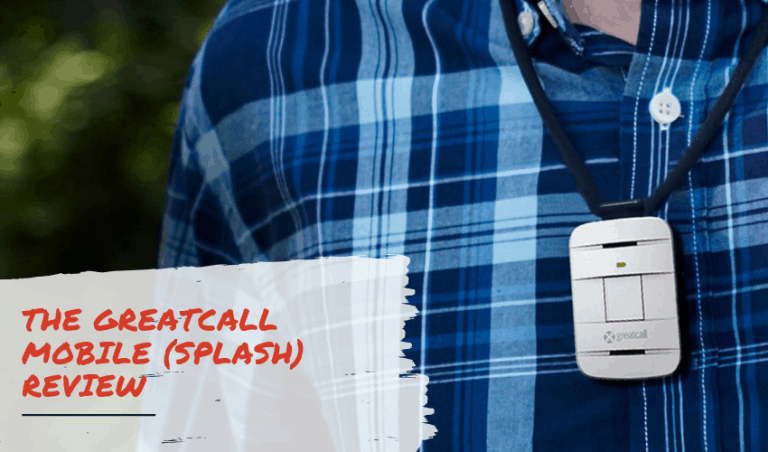 The GreatCall Mobile (Splash) Review – Is it Right For You?