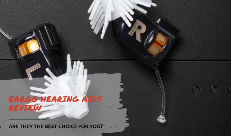 Eargo Hearing Aids Review: Are They the Best Choice for You?