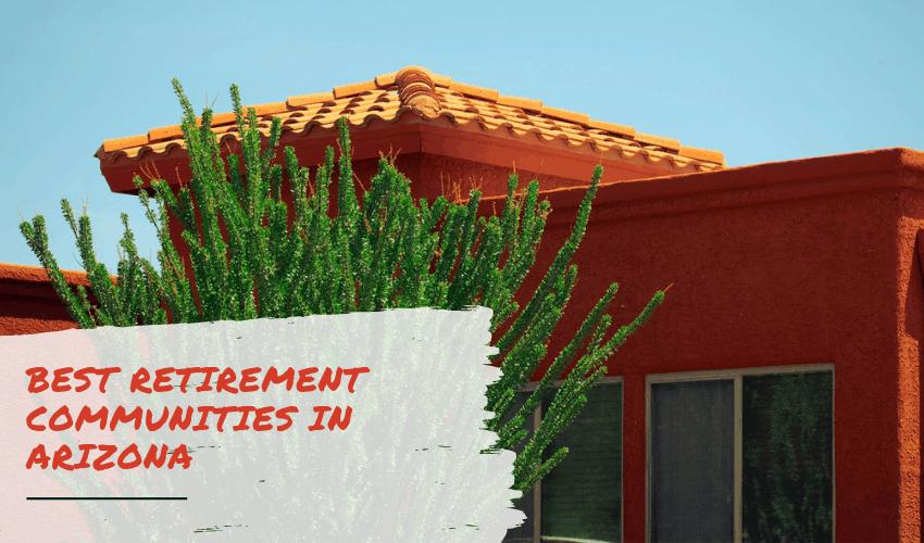 The Best Retirement Communities in Arizona