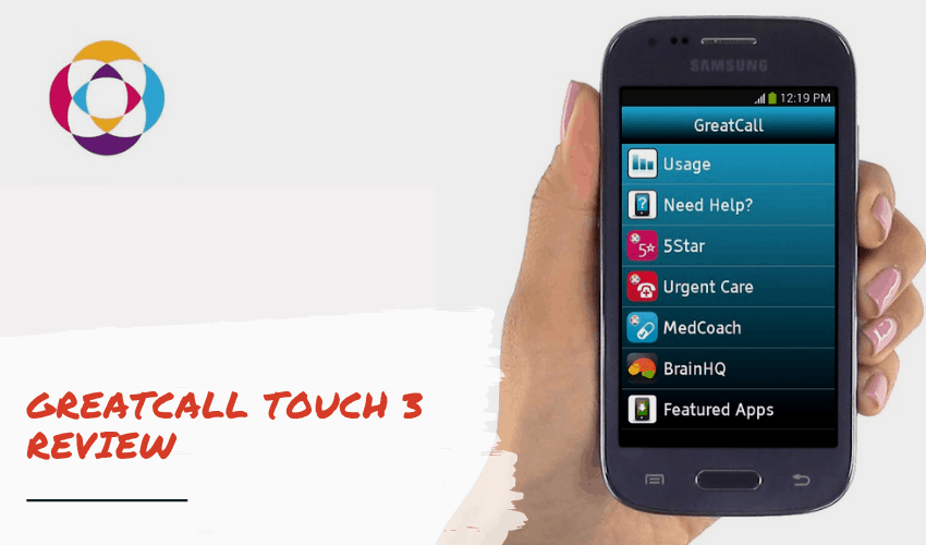 GreatCall Touch 3 Review: What is it & is it a Good Option for Seniors?