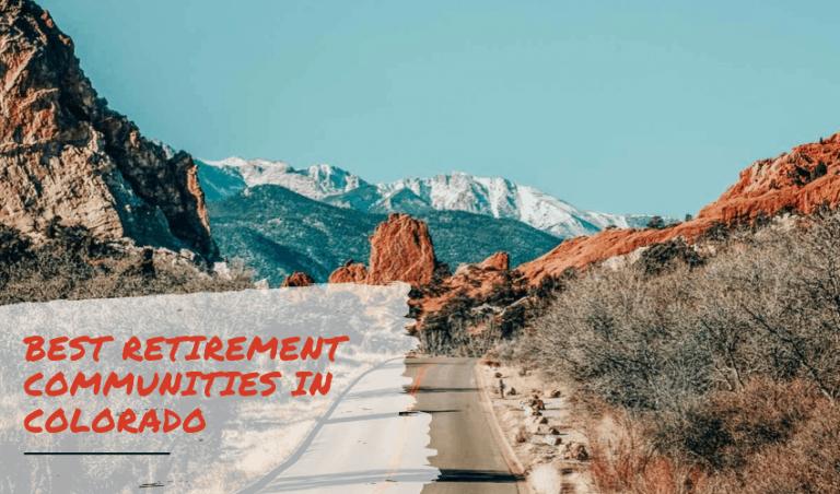 The Best Retirement Communities in Colorado