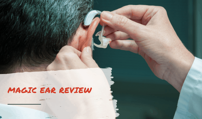 Magic Ear Review: Does it Actually Work?